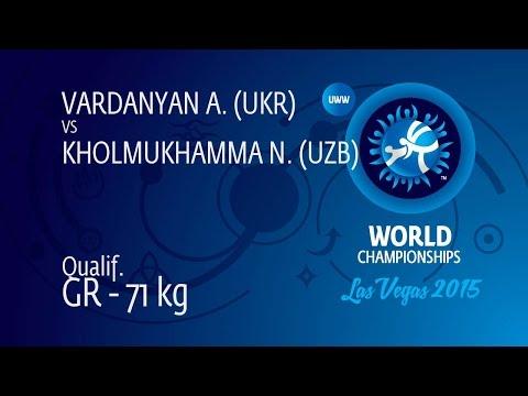 Qual. GR - 71 Kg: A. VARDANYAN (UKR) Df. N. KHOLMUKHAMMA (UZB), 10-5