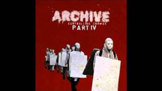 Archive - The Empty Bottle (album version)