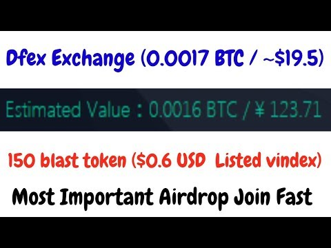Dfex Exchange (0.0017 BTC / ~$19.5) Very Limted | 150 Blast Token ($0.6 USD  Listed Vindex)