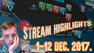 900bb pot!?!?! 1-12 Dec 2017 Stream highlights