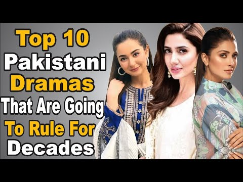 Top 10 Pakistani Dramas That Are Going To Rule For Decades || The House of Entertainment