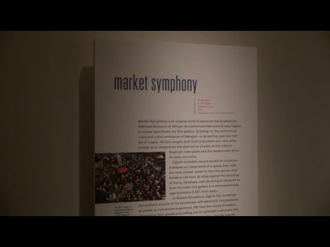 Emeka Ogboh's Market Symphony at National Museum of African Art