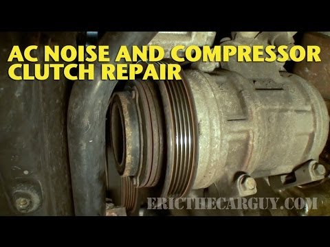 AC Clutch Repair and Noise Diagnosis -EricTheCarGuy