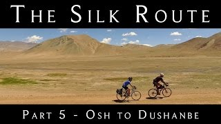 Cycling the Silk Route - Part 5