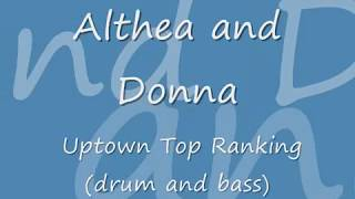 Althea and Donna - Uptown top ranking (dnb mix)