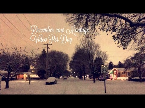 December 2016Montage Video Per Day
