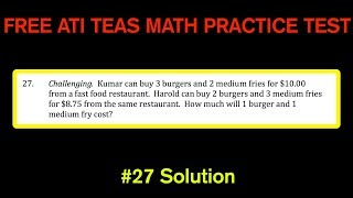 ATI TEAS MATH Number 27 Solution - FREE Math Practice Test - System of Equations Word Problem