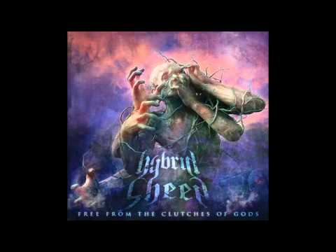 Hybrid Sheep - Free From The Clutches Of Gods 2014 [FULL ALBUM]
