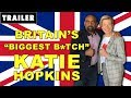 KATIE HOPKINS On The FALLEN STATE Of The UNITED KINGDOM! (Trailer)