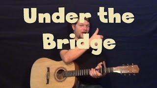 Under The Bridge (Red Hot Chili Peppers) Easy Guitar Lesson How to Play Tutorial