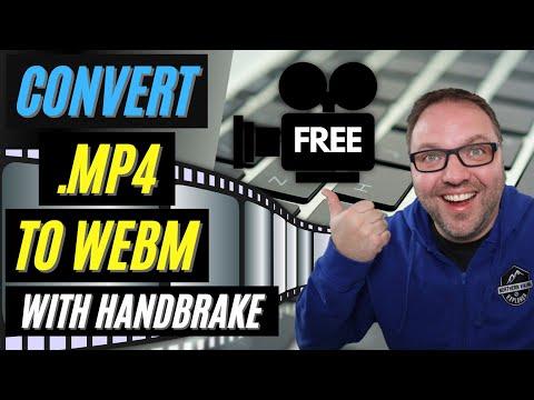 🎥 How to Convert MP4 to WebM   Free with HandBrake   WebM Converter
