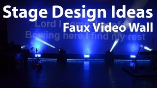 Church Stage Design Ideas : Faux Video Wall