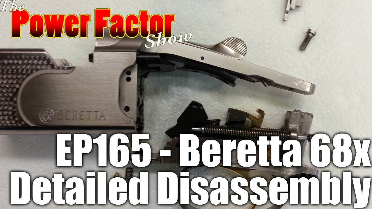 Episode 165 - Beretta 68x Detailed Disassembly