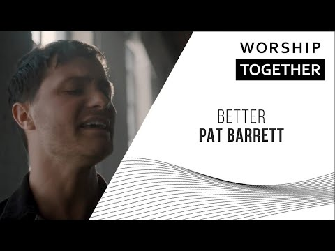 Pat Barrett // Better // New Song Cafe
