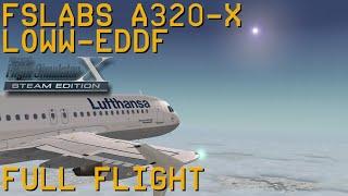Full Flight   FSLabs A320X   Vienna to Frankfurt/Main   FSX SE