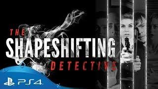 The Shapeshifting Detective | Teaser Trailer | PS4