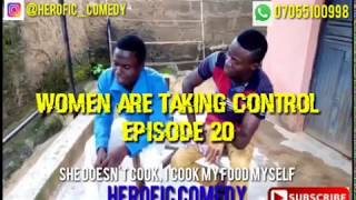 Funny Herofic Comedy ( Women Are Taking Control ) episode 20