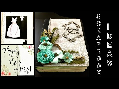 Scrapbook ideas| wedding gift | for special person | Unique ideas | Go DIY