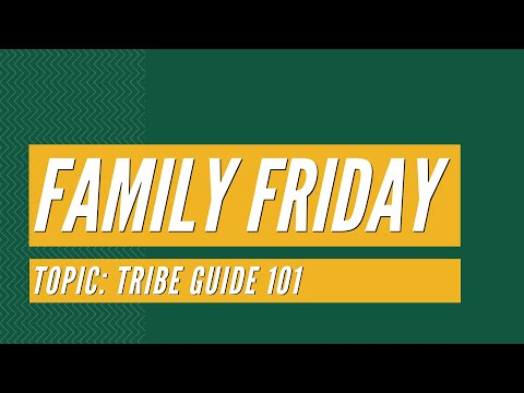 Family Friday: Tribe Guide 101