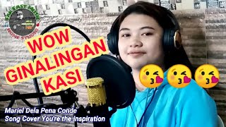 Mariel Dela Pena Conde cover song Your The Inspiration