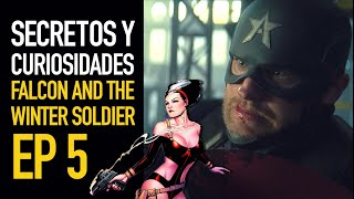 Falcon and the Winter Soldier Ep 5 I Secretos y curiosidades
