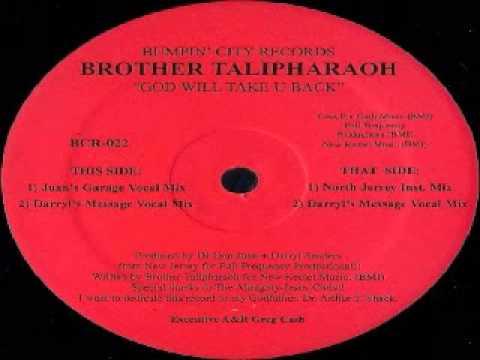 God Will Take U Back - Brother Talipharaoh
