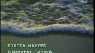 "Eurika Masytė ""Laisvė"""