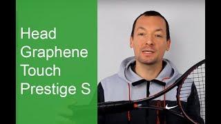 Test de la raquette Head Graphene Touch Prestige S