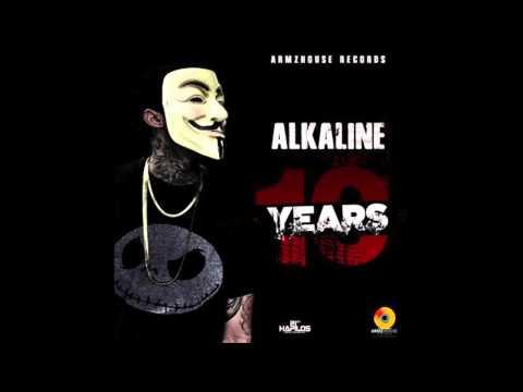 Alkaline - 10 Years |@MusikProEnt| April 2015