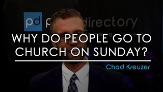 Why do people go to church on Sunday?