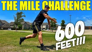 HOW FAR CAN I THROW? (The Mile Challenge)