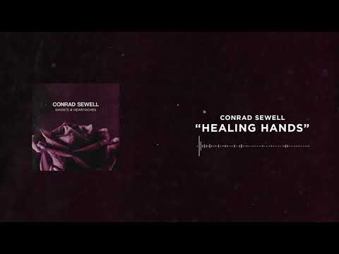 Conrad Sewell - Healing Hands [Official Audio]