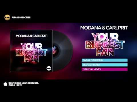 Modana & Carlprit - Your Biggest Fan - Redtzer Remix