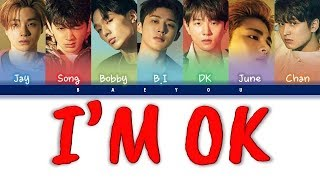 iKON (아이콘) - I'M OK - '' LYRICS (Color Coded Indo/Rom/Han/가사) Sub Indo || Baeyou