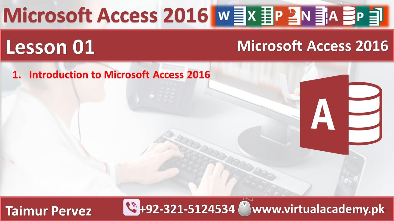 Microsoft Access 2016 || Introduction to Microsoft Access || Lesson 01