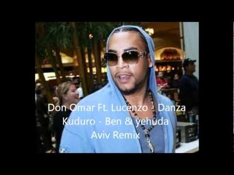 Don Omar Ft  Lucenzo   Danza kuduro  Ben &Yehuda Aviv Remix