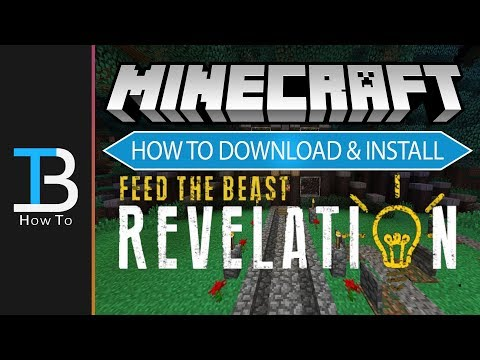 How To Download & Install Feed The Beast Revelation (Install The FTB  Revelation Modpack!!)