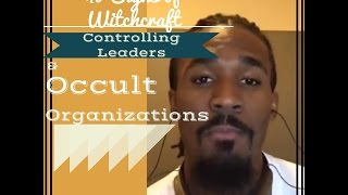 40 Signs of Witchcraft, Controlling Leaders & Occult Organizations: Dr. Matthew L. Stevenson