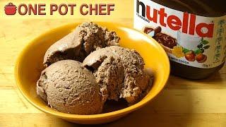Super Simple Nutella Ice Cream | One Pot Chef