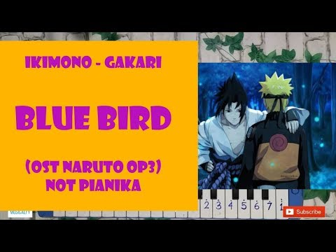 Blue Bird Ost Naruto Op3 Not Angka Pianika Ikimono Gakari Youtube