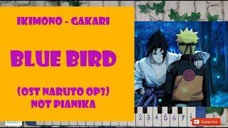 BLUE BIRD - OST NARUTO OP3 Not Angka Pianika (Ikimono Gakari)
