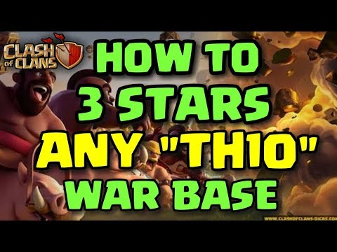 """HOW TO 3 STARS ANY """"TH10"""" WAR BASE - TOP 2 BEST TH10 WAR ATTACK STRATEGY 