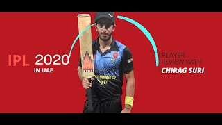 IPL 2020 in UAE: Player review with Chirag Suri - Episode 4