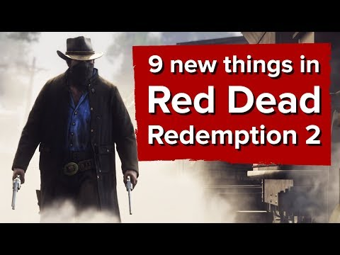9 new things in Red Dead Redemption 2