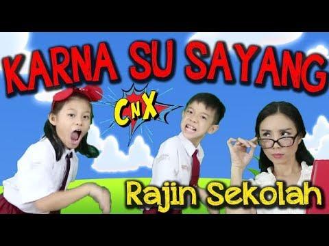 "KARNA SU SAYANG Versi Parodi Anak ""RAJIN SEKOLAH"" Near Ft Dian Sorowea - Instrumen CnX"