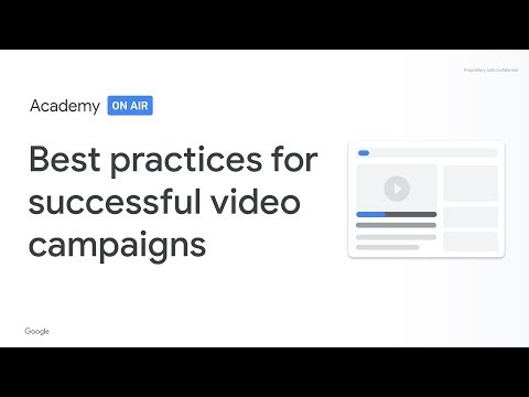 Academy on Air: Best practices for successful Video campaigns