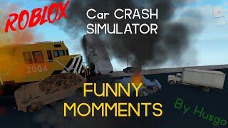 Roblox Car Crash Simulator [FUNNY MOMENTS]