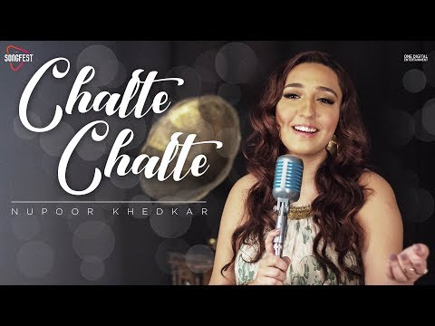 Chalte Chalte   Nupoor Khedkar feat. Shahrukh Khan   Atif Aslam   Lata Mangeshkar