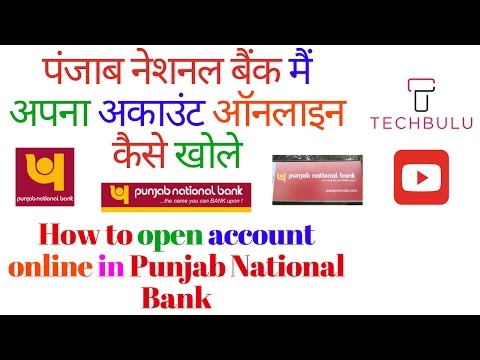 How To Open Bank Account in PNB Online - Step by Step proced