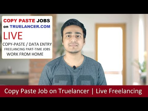 Copy Paste Job on Truelancer | How to do Copy paste work from Home | Earn Online from Freelancing